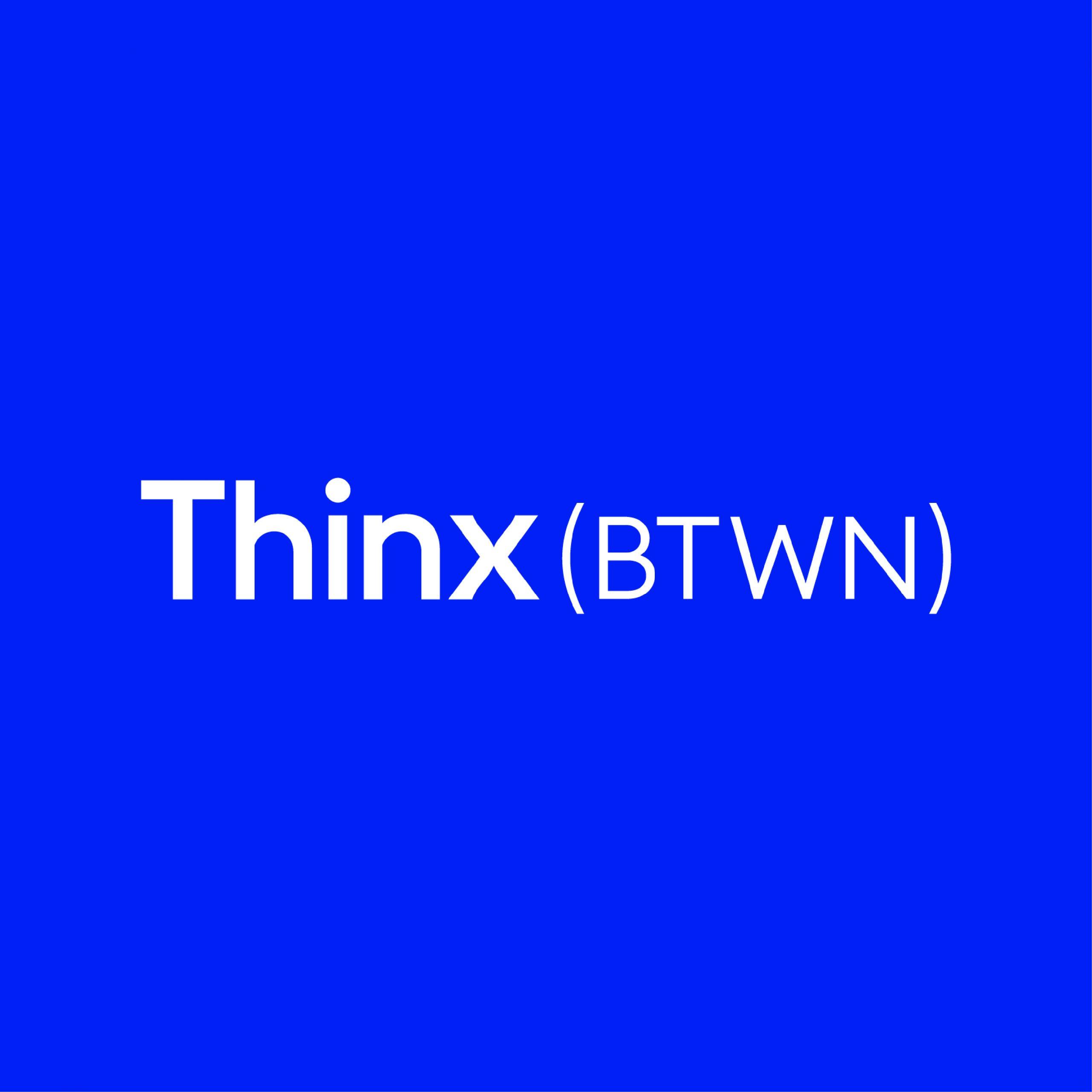 Thinx (BTWN)